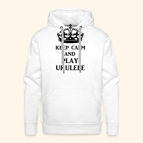 keep calm play ukulele bl - Men's Premium Hoodie