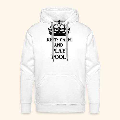 keep calm play pool blk - Men's Premium Hoodie