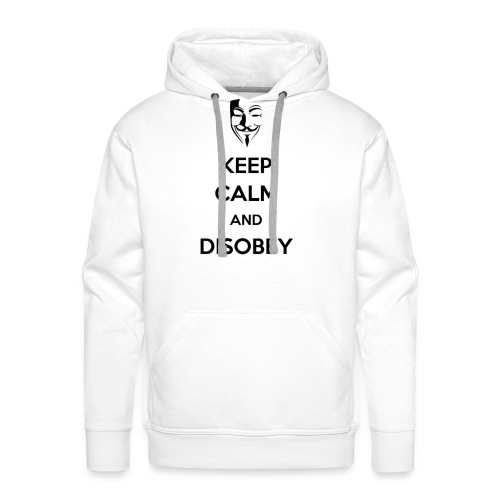 Anonymous Keep Calm And Disobey - Men's Premium Hoodie