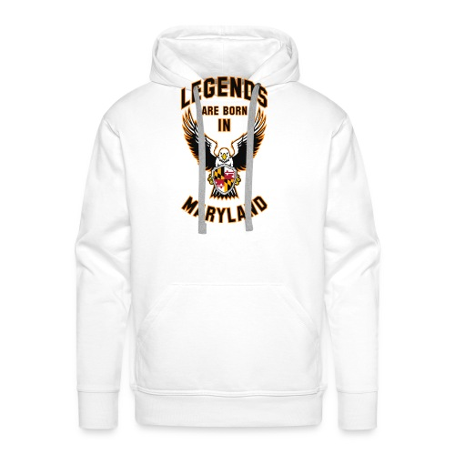 Legends are born in Maryland - Men's Premium Hoodie