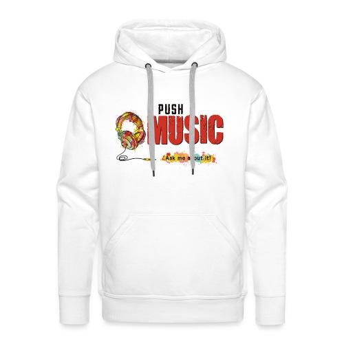 I Push Music Front - Men's Premium Hoodie