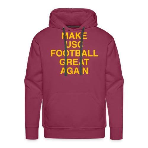 Make USC Football Great Again - Men's Premium Hoodie