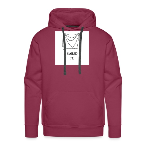 Nailed it - Men's Premium Hoodie