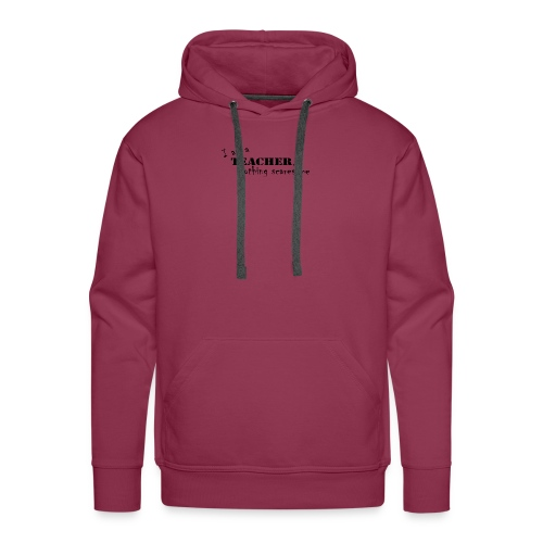 Nothing-Scares-me3 - Men's Premium Hoodie