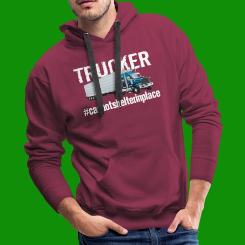 Cannot Shelter In Place - Men's Premium Hoodie