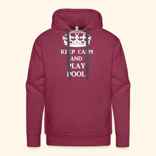 keep calm play pool wht - Men's Premium Hoodie
