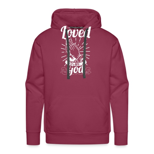 Loved By God (White Letters) - Men's Premium Hoodie