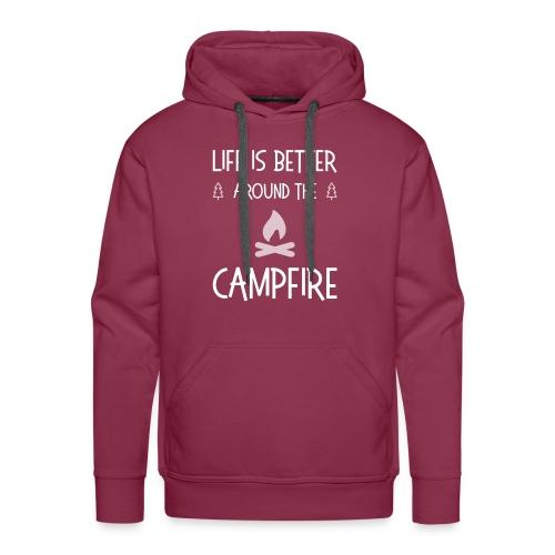 Life is better around campfire T-shirt - Men's Premium Hoodie