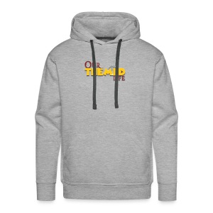 Our Themed Life - Men's Premium Hoodie