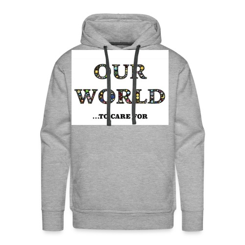 Save the world, save the planet earth awareness - Men's Premium Hoodie