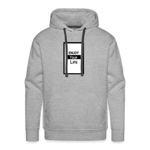 Enjoy your Life - Men's Premium Hoodie