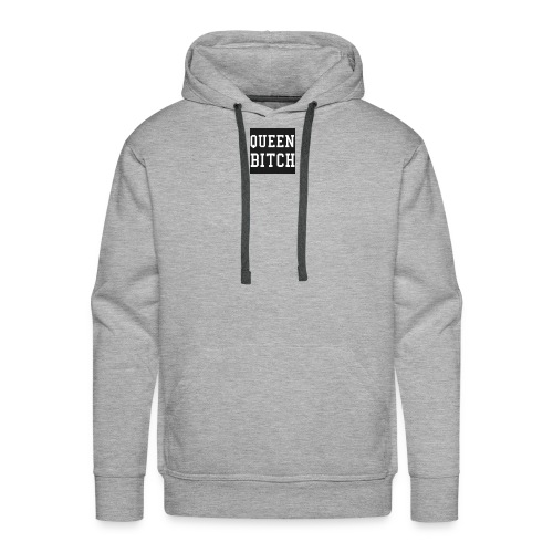 Queen Bitch - Men's Premium Hoodie