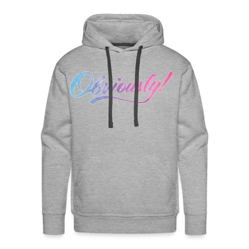 OBVIOUSLY in OMBRE - Men's Premium Hoodie