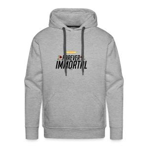 foreverimmortal - Men's Premium Hoodie