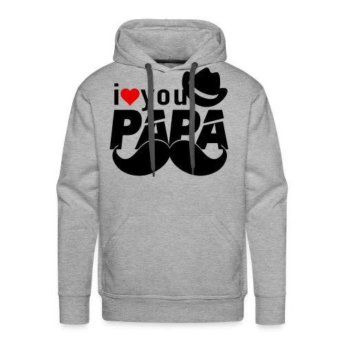 I Love You PAPA! - Men's Premium Hoodie