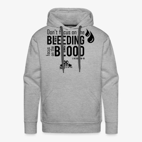 Focus on the Blood - Men's Premium Hoodie
