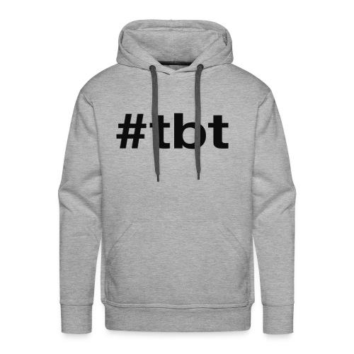 #TBT - Men's Premium Hoodie