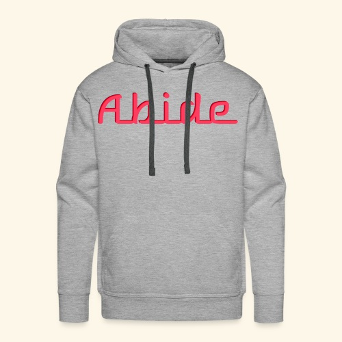 Abide: He Is The Vine, We Are The Branches - Men's Premium Hoodie