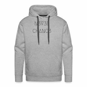 N3V3R CHANG3 - Men's Premium Hoodie
