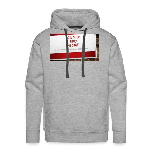 Lose Your Mind -Tee HOMC - Men's Premium Hoodie