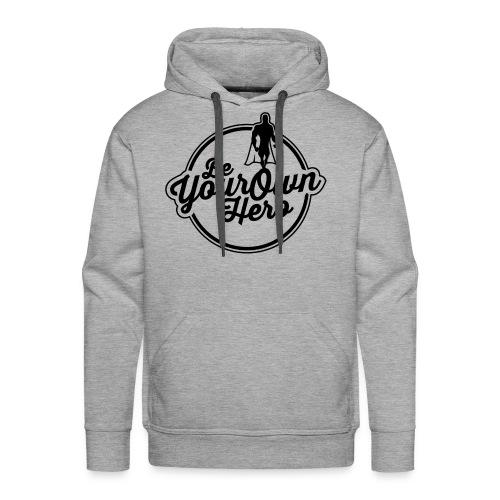 Be Your Own Hero II - Men's Premium Hoodie