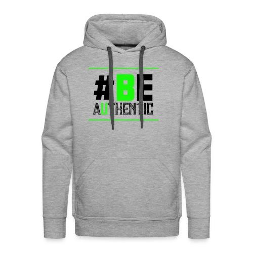 Be Authentic T-shirt - Men's Premium Hoodie