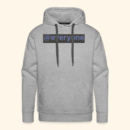 @everyone - Men's Premium Hoodie