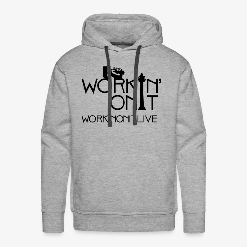 WORKIN' ON IT: BLACK LOGO - Men's Premium Hoodie
