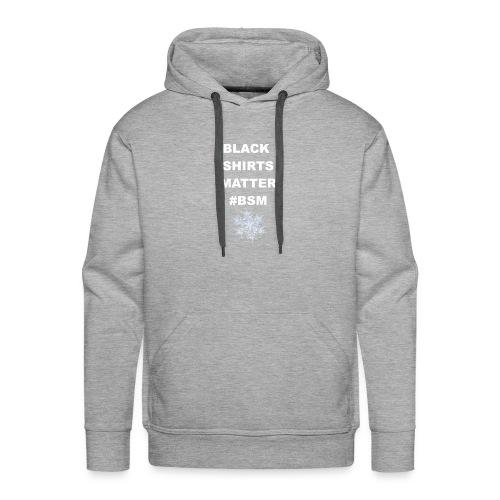Black Shirts Matter - Men's Premium Hoodie