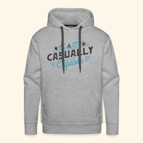 Casually Capable - Men's Premium Hoodie