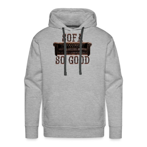 Sofa_So_Good_Dark - Men's Premium Hoodie