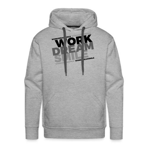 WORK DREAM SMILE - Men's Premium Hoodie