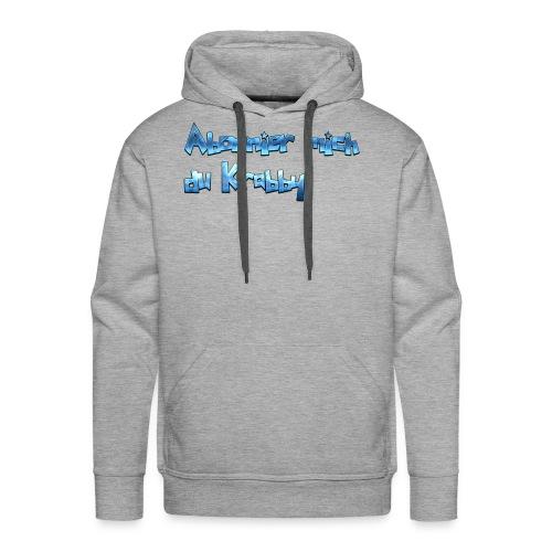 Itz_co11mme Abonnier mich du K**** - Men's Premium Hoodie