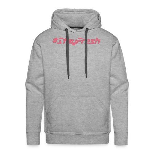 #StayFresh - Men's Premium Hoodie
