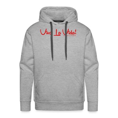 Viva La Vida Design - Men's Premium Hoodie