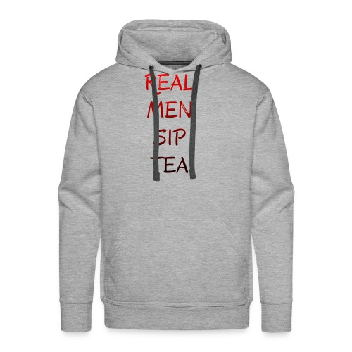 BLACK AND RED REAL MEN SIP TEA Tea-Shirt - Men's Premium Hoodie