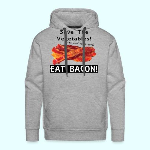 Eat Bacon! - Men's Premium Hoodie
