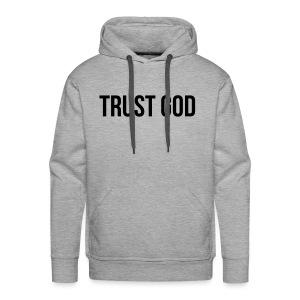 TRUST GOD - Men's Premium Hoodie