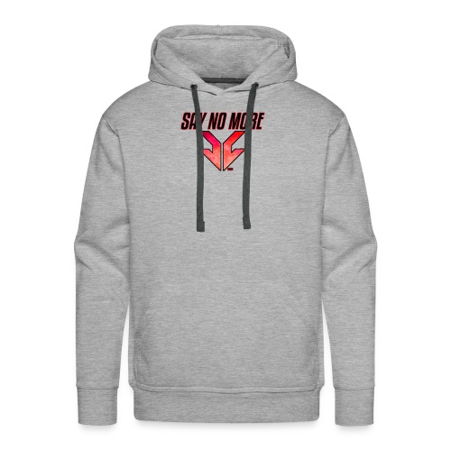 SAY NO MORE APPAREL - Men's Premium Hoodie