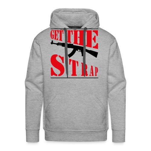 Get the strap - Men's Premium Hoodie