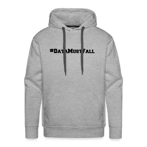 #DataMustFall - Men's Premium Hoodie