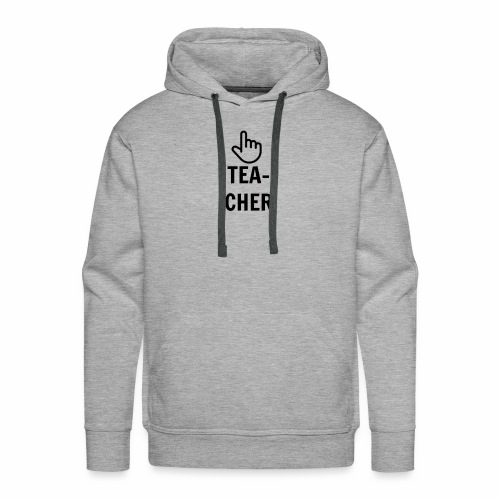 TEACHER TEE - Men's Premium Hoodie