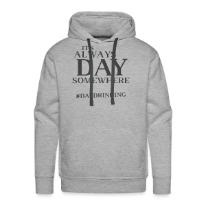 Day Drinking - Men's Premium Hoodie