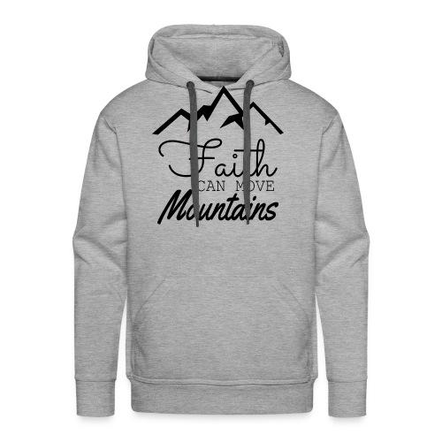 Faith Can Move Mountains - Men's Premium Hoodie