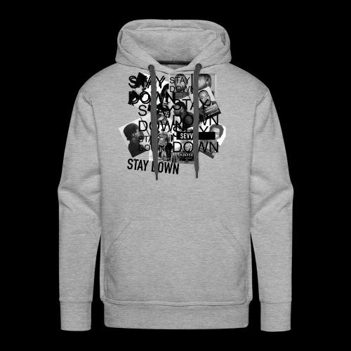 Stay Down shirt - Men's Premium Hoodie