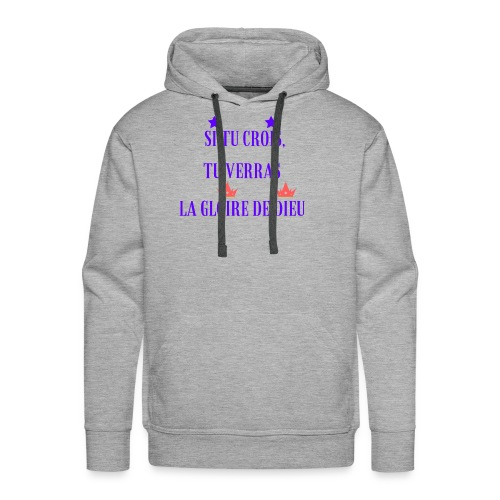If you believe, you will see the glory of God - Men's Premium Hoodie