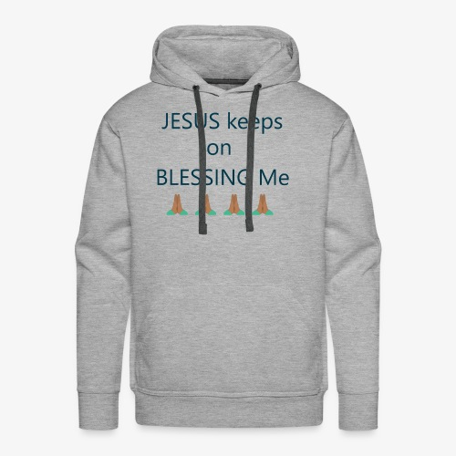 Blessing Me Tshirt - Men's Premium Hoodie