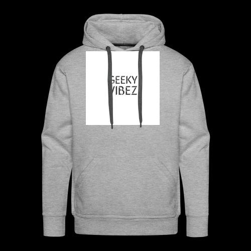 GEEKY VIBEZ - Men's Premium Hoodie