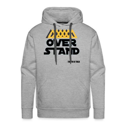 OVERSTAND - Men's Premium Hoodie