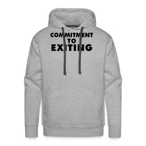 Commitment To Exiting - Men's Premium Hoodie